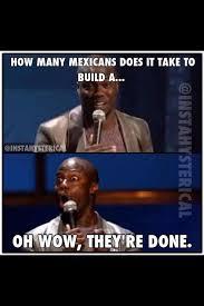 Mexican Meme Jokes - never seen a homeless mexican meme by jgar85 memedroid