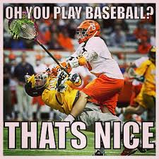 Lacrosse Memes - the best lacrosse quotes pictures memes sayings and gifs