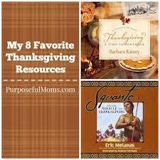 my 8 favorite thanksgiving resources for purposeful