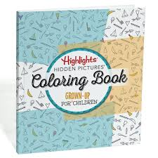 highlights pictures a coloring book for grown up children