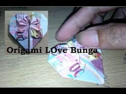 cara membuat origami bunga dari uang kertas cara membuat love bunga dari uang kertas rupiah youtube