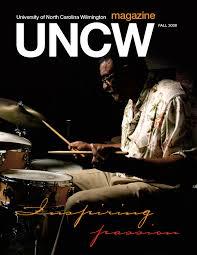 uncw magazine fall 2008 by university of north carolina