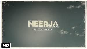 neerja official trailer sonam kapoor shabana azmi youtube