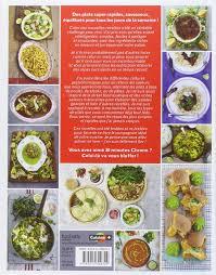 livre de cuisine pour tous les jours amazon fr en 15 minutes délicieux généreux rapide