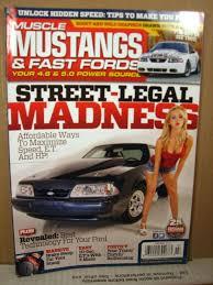 mustangs fast fords mustangs fast fords magazine july 2013 madness