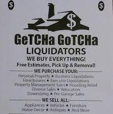 getcha gotcha estate liquidators home facebook