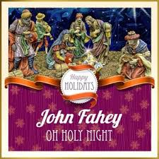 John Fahey Transfiguration Of Blind Joe Death The Best Of John Fahey Vol 2 1964 1983 Remastered John Fahey