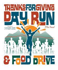 22nd annual thanksgiving day run food drive tickets thu nov 26