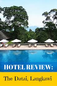 hotel review the datai langkawi mum on the move