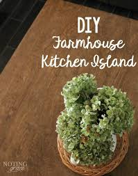 cost to build kitchen island farmhouse kitchen island diy noting grace