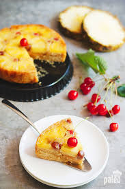 paleo pineapple upside down cake paleo grubs