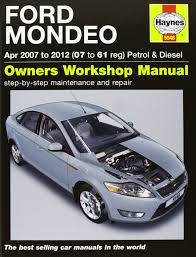 ford mondeo petrol u0026 diesel service and repair manual 2007 2012