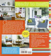 the nest home design handbook simple ways to decorate organize
