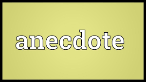 anecdote meaning youtube