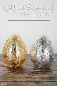 egg decorating supplies diy easter egg decorations gold and silver leaf eggs