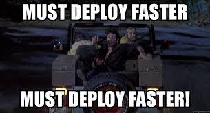 Jeff Goldblum Meme - must deploy faster must deploy faster must go faster jeff