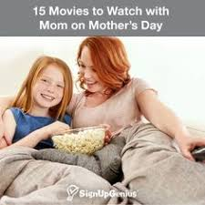 classic films to watch 15 movies to watch with mom on mother s day classic films that will