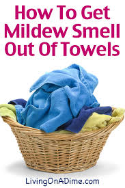 how to get musty mildew smell out of towels living on a dime