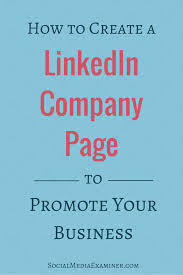 How To Create Business Email Address For Free by How To Create A Linkedin Company Page To Promote Your Business