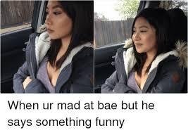 Dafuq Girl Meme - 25 best memes about bae bae memes