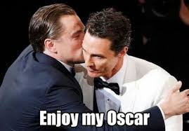 Matthew Mcconaughey Meme - poor leo the internet s best overreactions to mcconaughey s oscar