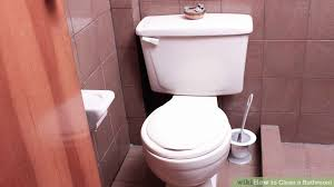 keep the bathroom clean toilet the easiest way to clean a bathroom wikihow
