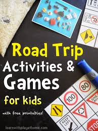 learn with play at home road trip activities and games for kids
