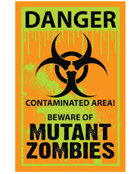 mutant zombie biohazard contaminated area warning sign halloween