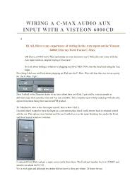 wiring a c max audio aux input with a visteon 6000cd electrical