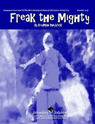 freak the mighty literature guide common core and ncte ira