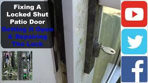 Remove Patio Door by Fixing A Locked Shut Patio Door Getting It Open U0026 Repairing The