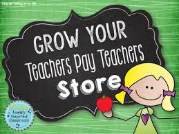 grow your teachers pay teachers store your teacher teacher pay