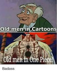 Cartoon Meme Maker - old men in cartoons id meninone piece badass meme on me me