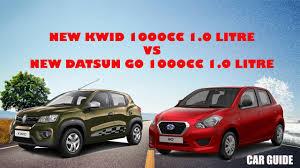 datsun renault renault kwid 1000cc vs new datsun go 1000cc 1 0 litre car