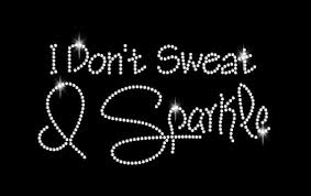 i dont sweat i sparkle rhinestone transfer i dont sweat i sparkle diy iron on t