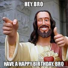 Birthday Brother Meme - happy birthday brother wishes messages quotes meme whatsapp