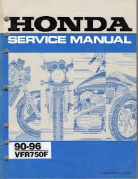 honda vfr 750 f 1990 96 workshop service manual paper bound copy