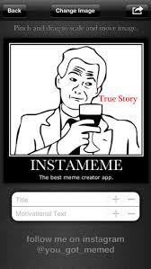 Free Meme Creator - instameme the best meme creator free on the app store
