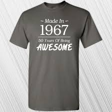 Great Gifts For Women Made In 1967 50 Years Of Being Awesome T Shirt 50th Birthday
