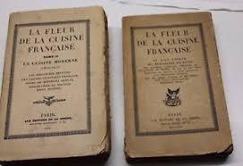livres de cuisine anciens paire d ancien livre de cuisine la fleur de la cuisine française