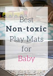 Best NonToxic Play Mats For Baby Updated  Mommy To Max - Non toxic bedroom furniture uk