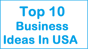 top 10 small business ideas in usa