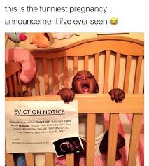 Pregnancy Announcement Meme - funniest pregnancy announcement ive ever seen meme