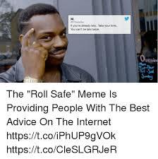 Roll Meme - 25 best memes about roll safe roll safe memes