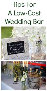 low budget wedding 5 tips for a low cost diy wedding bar low cost wedding bar and