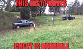 Chevy Sucks Memes - image tagged in chevy sucks imgflip