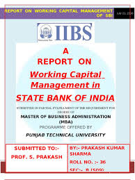 Flag Capital Management Report On Working Capital Management Of Sbi P Sharma 2 Working