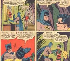 Batman Slapping Robin Meme - batman slapping robin meme you could just skip your run today