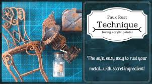 tutorial of the week creating faux rust using acrylic paint