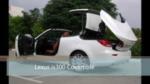 lexus yellow convertible 2012 lexus is300 convertible hard rooftop closing youtube